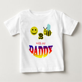 happy 2 bee with my daddy t shirt