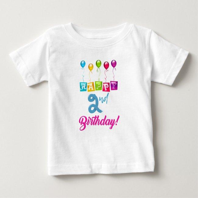 Happy 2nd Birthday Baby T-Shirt