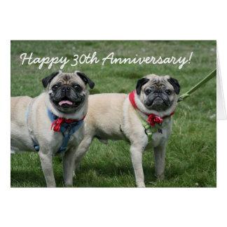 Happy 30th Anniversary pug greeting card
