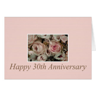 Happy 30th Anniversary roses Card