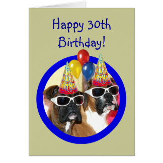 Happy 30th birthday Boxer Dogs Card