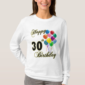 Happy 30th Birthday Gifts and Birthday Apparel T-Shirt