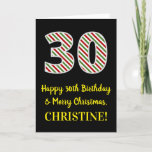 [ Thumbnail: Happy 30th Birthday & Merry Christmas, Custom Name Card ]