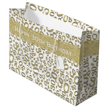 Happy 30th Birthday Party Pattern Gold And White Large Gift Bag