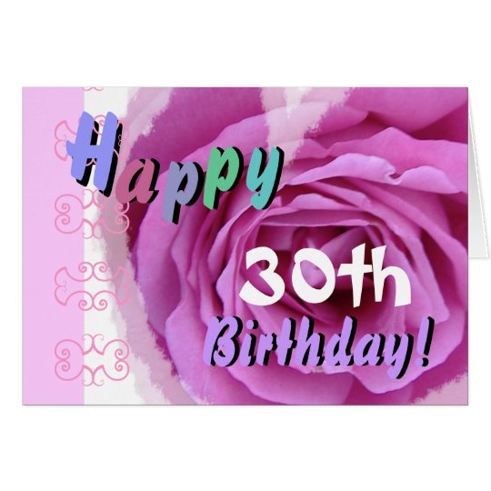 HAPPY 30th  BIRTHDAY  with Pink Rose Heart Card