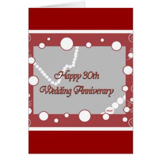 Happy 30th. Pearl Wedding Anniversary Card
