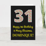 [ Thumbnail: Happy 31st Birthday & Merry Christmas, Custom Name Card ]