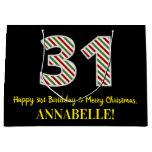 [ Thumbnail: Happy 31st Birthday & Merry Christmas, Custom Name Gift Bag ]