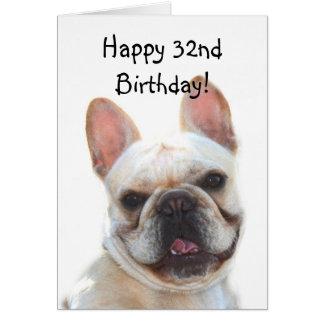 Happy 32nd Birthday French Bulldog Greeting Card