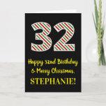 [ Thumbnail: Happy 32nd Birthday & Merry Christmas, Custom Name Card ]