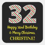 [ Thumbnail: Happy 32nd Birthday & Merry Christmas, Custom Name Sticker ]
