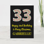 [ Thumbnail: Happy 33rd Birthday & Merry Christmas, Custom Name Card ]