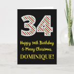 [ Thumbnail: Happy 34th Birthday & Merry Christmas, Custom Name Card ]