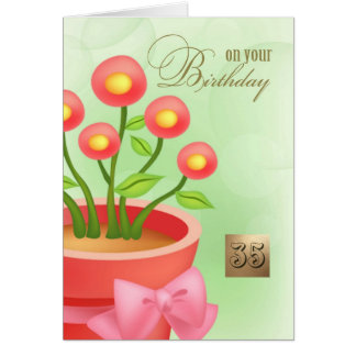 Happy 35th Birthday. Floral design Custom Cards