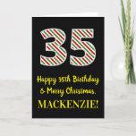 [ Thumbnail: Happy 35th Birthday & Merry Christmas, Custom Name Card ]