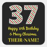 [ Thumbnail: Happy 37th Birthday & Merry Christmas, Custom Name Sticker ]