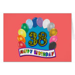 Happy 38th Birthday Balloon Arch Greeting Card