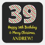 [ Thumbnail: Happy 39th Birthday & Merry Christmas, Custom Name Sticker ]