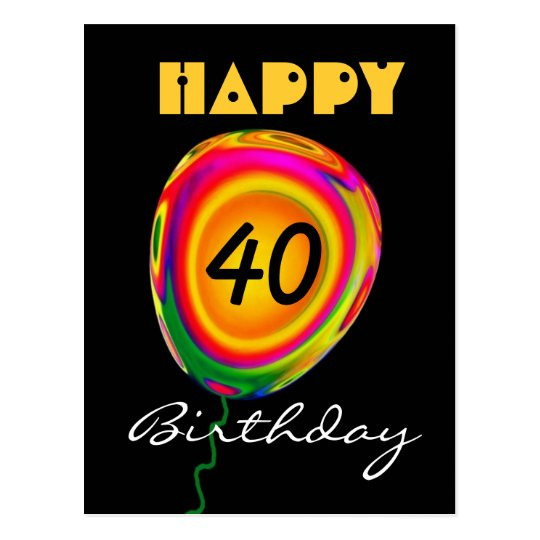 Happy 40 Birthday Colorful Gold Green Red Balloon Postcard