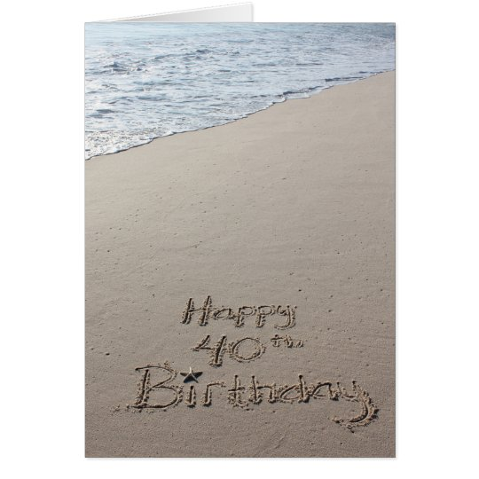 Happy 40th Birthday card on the beach sand ocean – Happy 40th Birthday Card