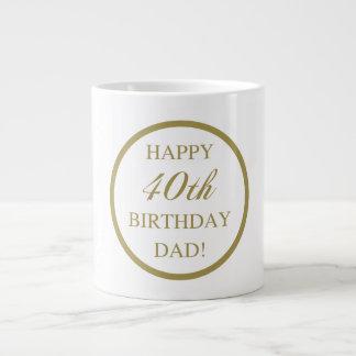 Happy 40th Birthday Dad Large Coffee Mug
