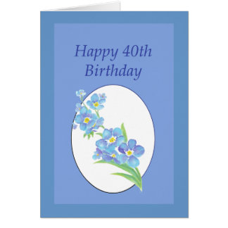 Happy 40th Birthday Forget Me Not Flower Card