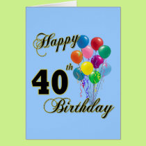 Happy 40th Birthday Gifts and Birthday Apparel Card
