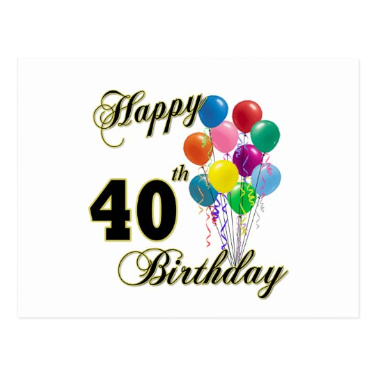 Happy 40th Birthday Gifts And Apparel Postcard