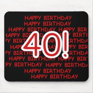 Happy 40th Birthday Mouse Pad