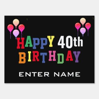Happy 40th Birthday Party Colorful Balloons Custom Sign