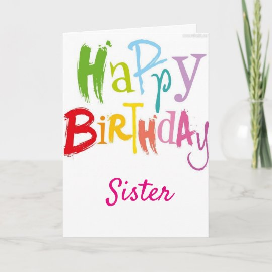 Happy 40th Birthday To My Sister Card Zazzle