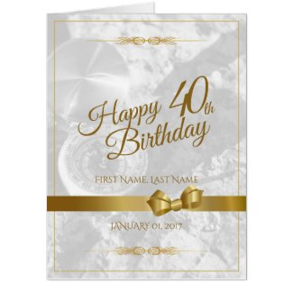 Happy 40th birthday with golden bow card