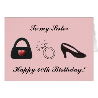 Happy 40th Sister Card