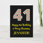 [ Thumbnail: Happy 41st Birthday & Merry Christmas, Custom Name Card ]
