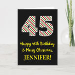 [ Thumbnail: Happy 45th Birthday & Merry Christmas, Custom Name Card ]