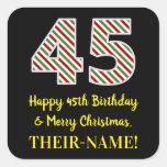 [ Thumbnail: Happy 45th Birthday & Merry Christmas, Custom Name Sticker ]