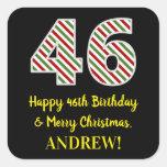 [ Thumbnail: Happy 46th Birthday & Merry Christmas, Custom Name Sticker ]