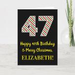 [ Thumbnail: Happy 47th Birthday & Merry Christmas, Custom Name Card ]