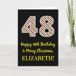 [ Thumbnail: Happy 48th Birthday & Merry Christmas, Custom Name Card ]