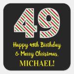 [ Thumbnail: Happy 49th Birthday & Merry Christmas, Custom Name Sticker ]