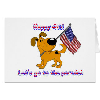 Happy 4th! Let's go to the parade! Greeting Card