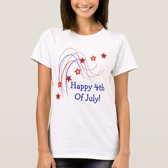 Happy 4th Of July! T Shirt