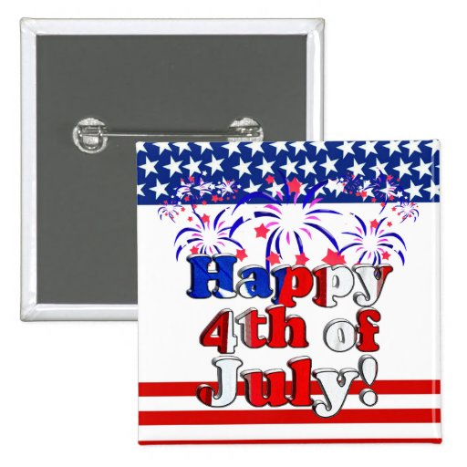 Happy 4th of July with Fireworks Pin