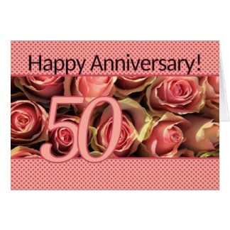 Happy 50th Anniversary roses Card