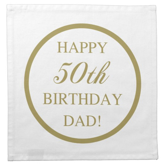 Happy 50th Birthday Dad Cloth Napkin