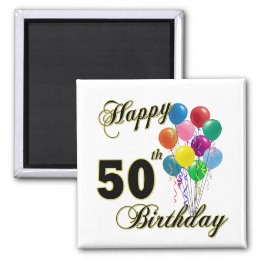 Happy 50th Birthday Gifts and Birthday Apparel Fridge Magnets