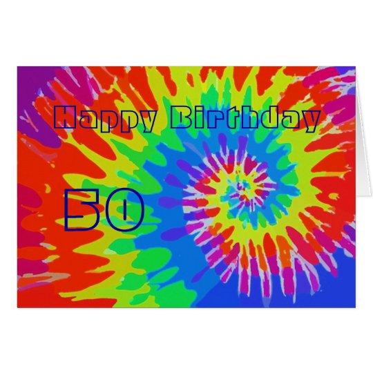 Happy 50th Birthday Groovy Tie-Dye Card