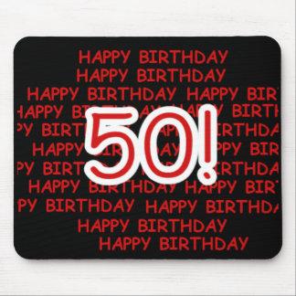 Happy 50th Birthday Mouse Pad