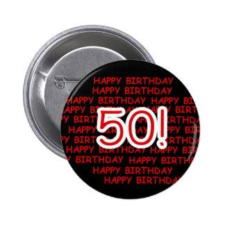 Happy 50th Birthday Pinback Button