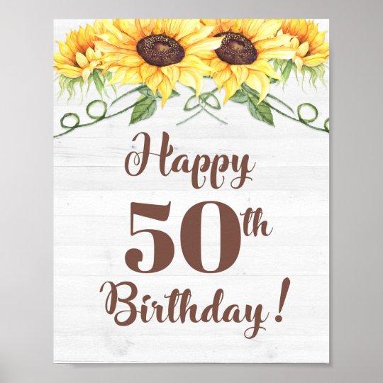 Happy 50th Birthday Sunflower Party Sign   Zazzle.com